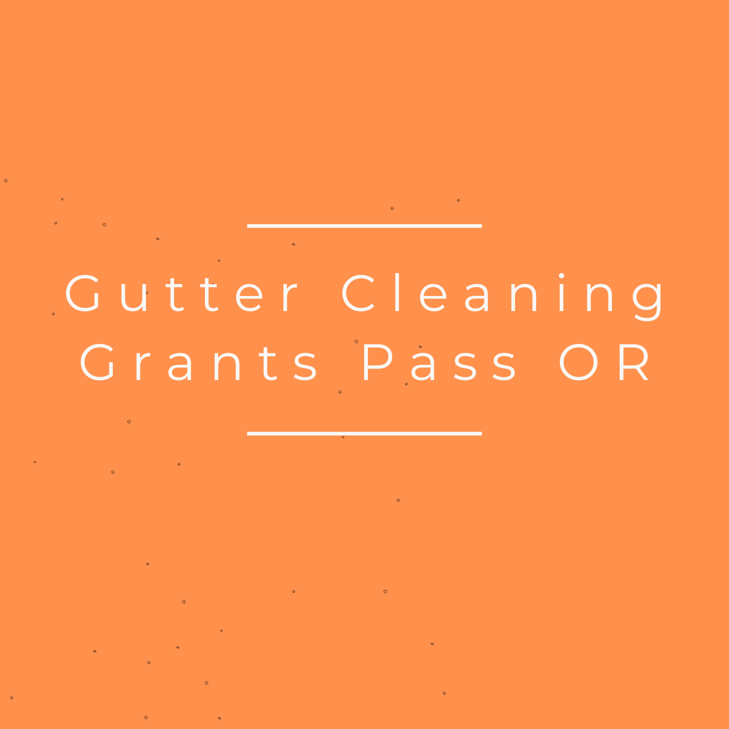 Gutter Ceaning Grants Pass OR